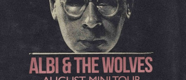 Albi and The Wolves Mini Tour