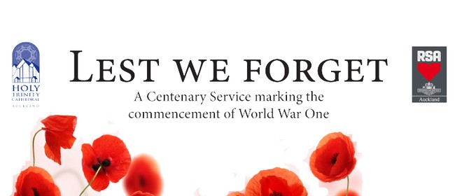 Lest We Forget - A Commemoration of World War One