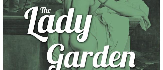 The Lady Garden - Understudy edition