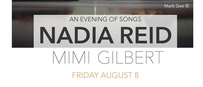 An Evening of Songs: Nadia Reid & Mimi Gilbert