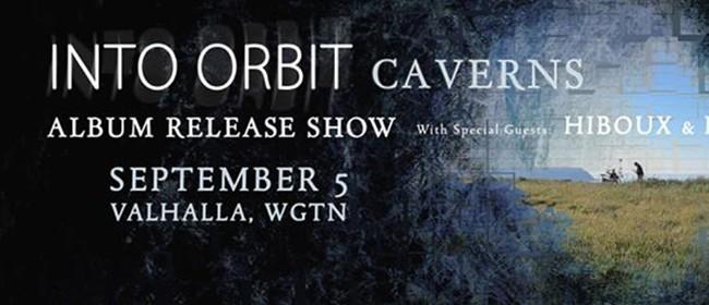 Into Orbit 'Caverns' Album Release Show