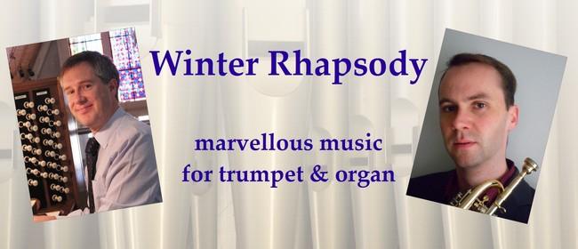 Winter Rhapsody - Marvellous Music for Trumpet & Organ