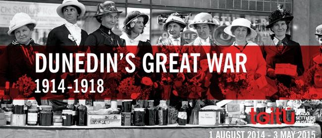 Dunedin's Great War 1914-1918