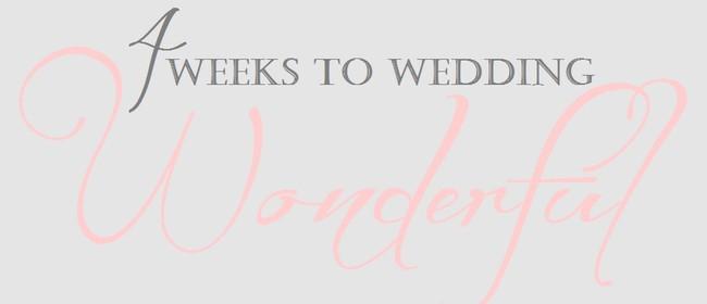 4 Weeks to Wedding Wonderful