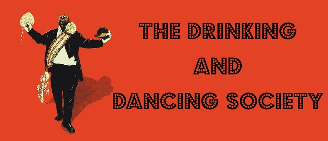 Drinking & Dancing Society