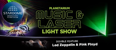 Pink Floyd & Led Zeppelin Double Feature - Stardome