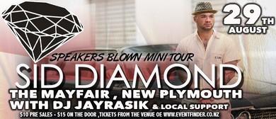 Sid Diamond - Speakers Blown Tour