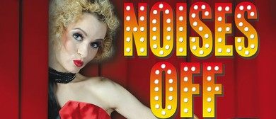 Noises Off – The Funniest Comedy Ever Written