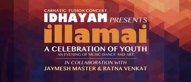 Idhayam presents Illamai - A Celebration of Youth
