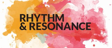 Rhythm and Resonance