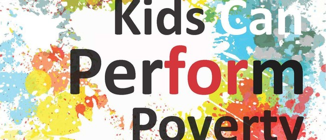 Kids Can Perform for Poverty