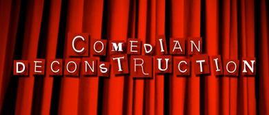 Comedian Deconstruction