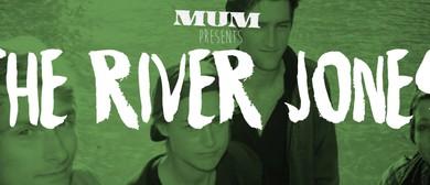 Mum Presents: The River Jones (CHCH)