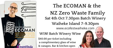 The ECOMAN and the NZ Zero Waste Family