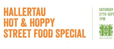 Hallertau Hot & Hoppy - Street Food Special