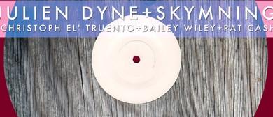 Julien Dyne, Skymning and Christop El' Truento