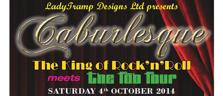Caburlesque - The King of Rock'n'Roll meets The Fab Four