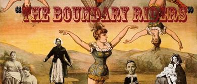 Rachel Dawick presents The Boundary Riders