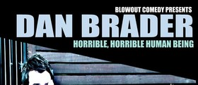 Blowout Comedy Presents Horrible, Horrible Human Being