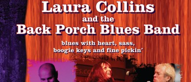 Laura Collins and the Back Porch Blues Band and Guests