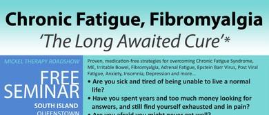 Chronic Fatigue, Fibromyalgia