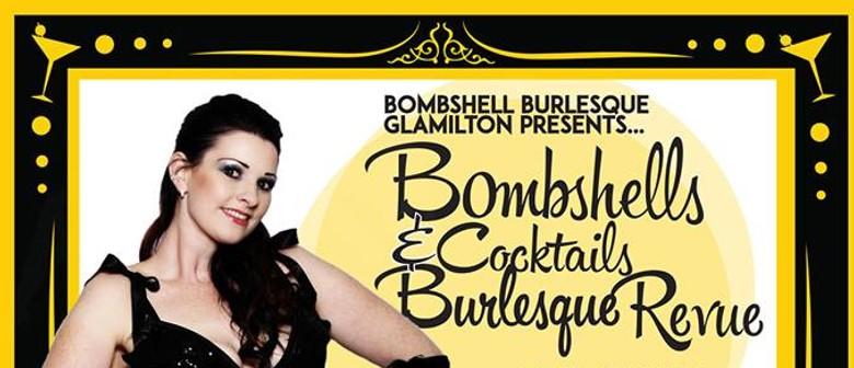 Bombshells & Cocktails Burlesque Revue