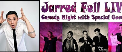 Jarred Fell - Comedy Night