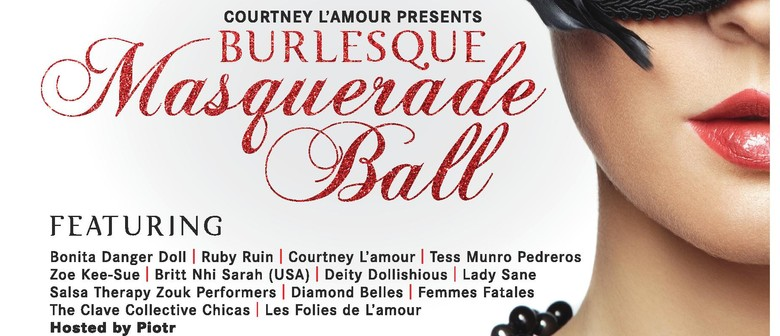 The Burlesque Masquerade Ball 2014