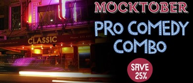 Mocktober Pro Comedy Combo