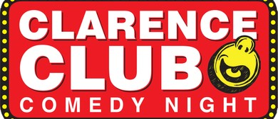 Clarence  Club Comedy Night