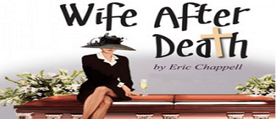 Wife after Death - A comedy by Eric Chappell