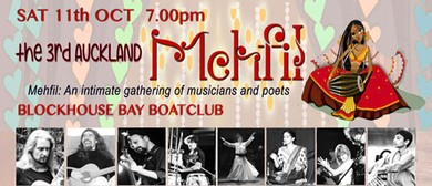 The 3rd Auckland Mehfil