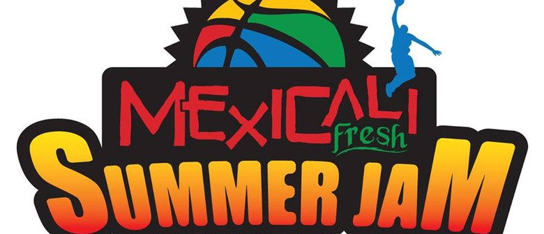 Mexicali Fresh Summer Jam - Open Trial Run