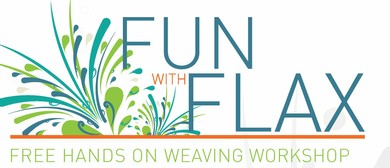 Fun With Flax - Hands-on Weaving Workshop for Beginners