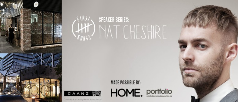 First Five Rungs Speaker Series: Nat Cheshire