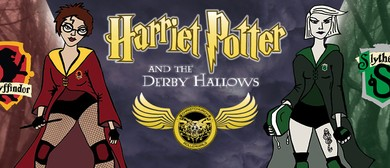 Dead End Derby presents Harriet Potter and the Derby Hallows