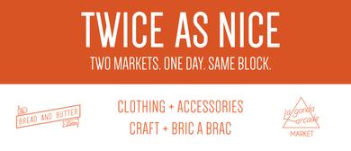 Twice as Nice Markets