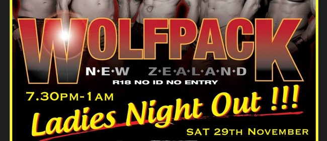 The Ultimate Ladies Night Out - Wolf Pack Male Revue