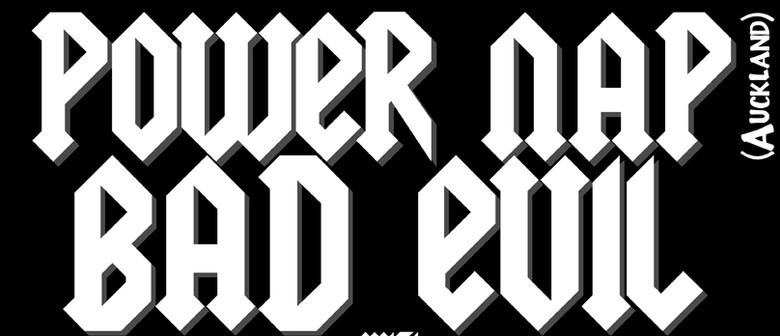 Power Nap - Bad Evil & DJ Daif