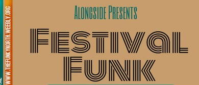 Festival Funk with the Funky North
