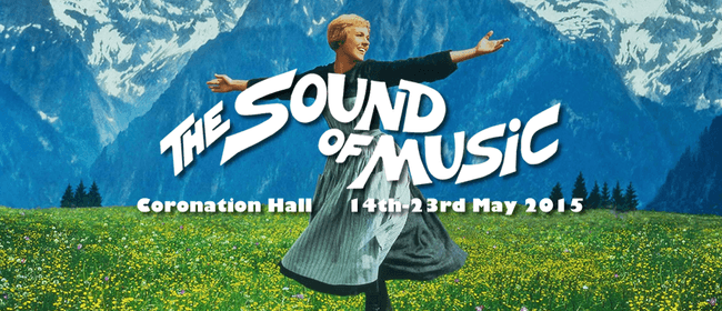 Auditions: Taieri Musical presents The Sound of Music