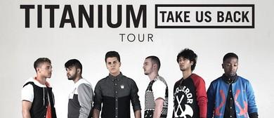 Titanium #TakeUsBack Tour