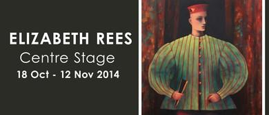 Elizabeth Rees: Centre Stage (2014)
