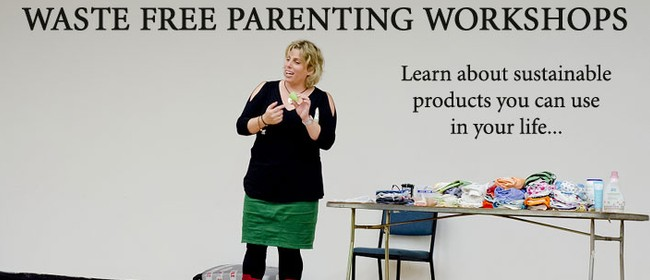 Nappy Lady 'Waste Free Parenting' Workshop -Cloth Nappy Week