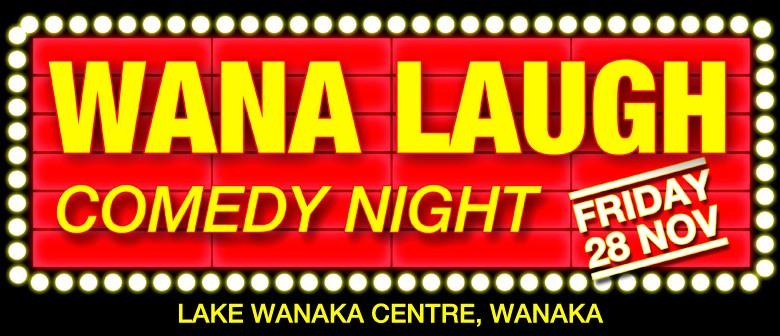 Wana Laugh Comedy Night