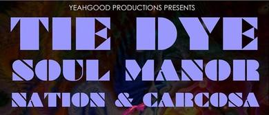 TieDye W/Soul Manor, Nation & Carcosa