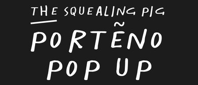 The Squealing Pig Porteño Pop Up