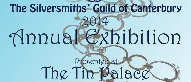 Silversmiths Guild of Canterbury Annual Exhibition