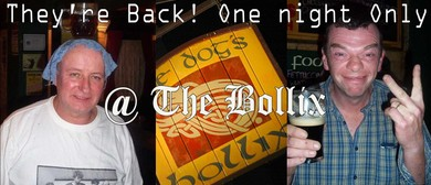 They're Back, One night only - The Dog's Bollix