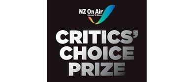 NZ On Air Critics' Choice Prize showcase